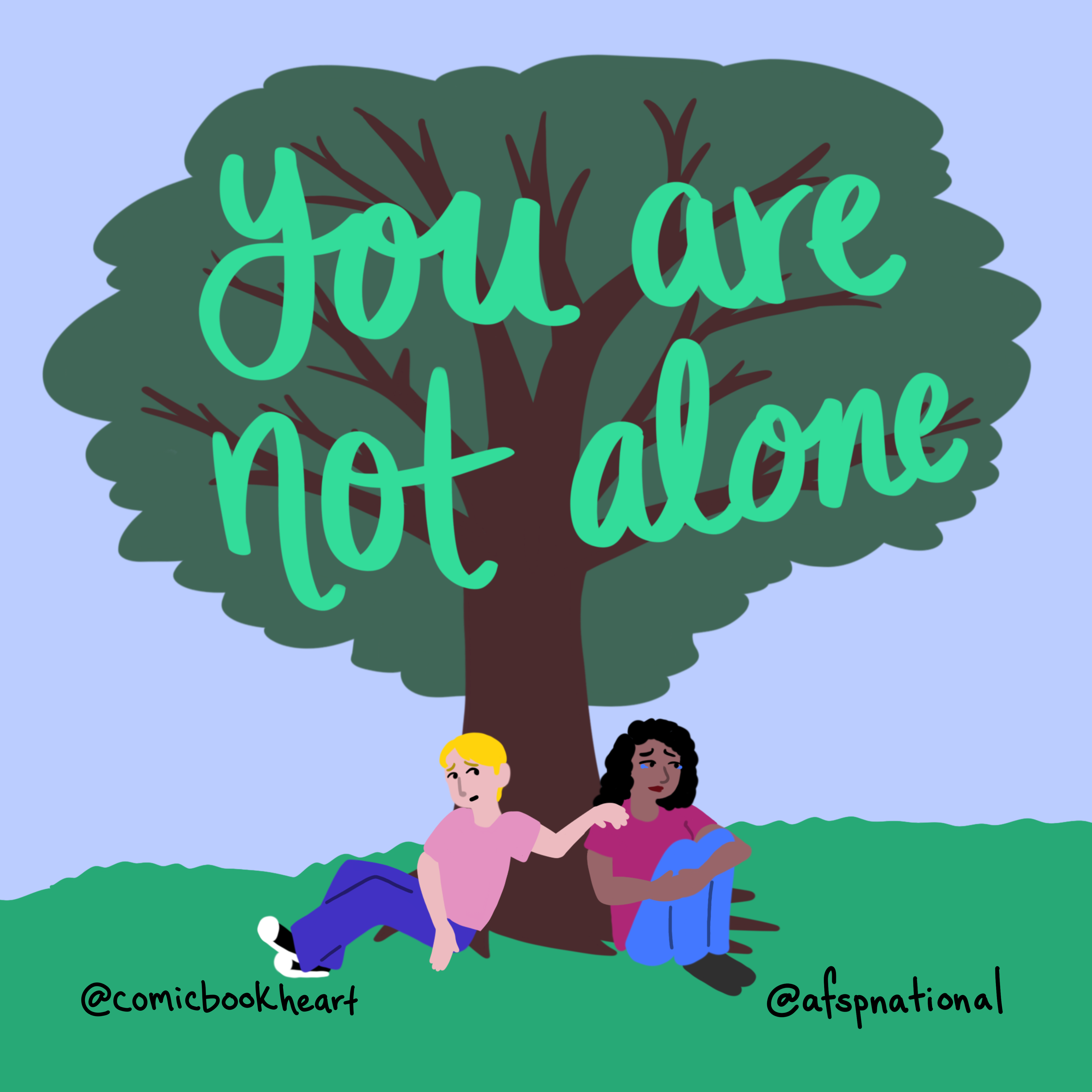 """Drawing of two people under a tree with the words """"You are not alone"""" above them."""